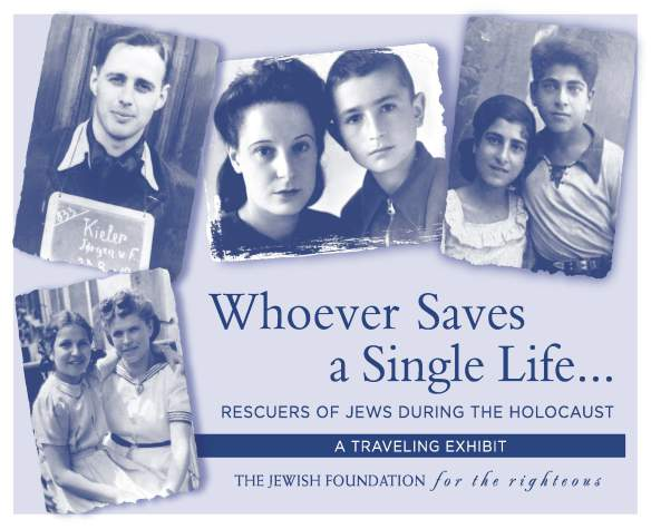 Whoever Saves a Single Life: Rescuers of Jews During the Holocaust