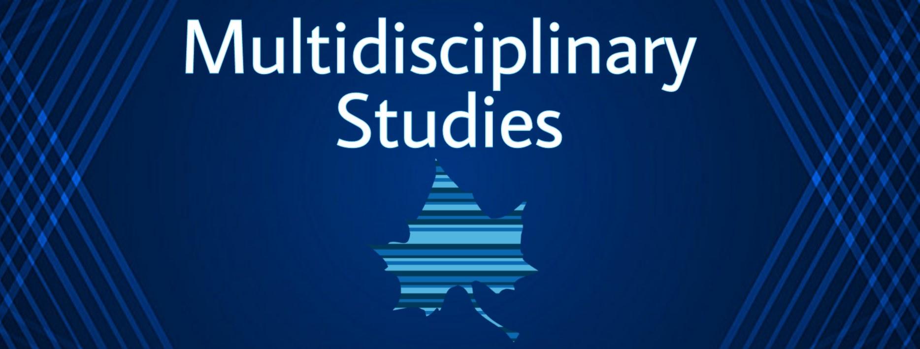 Multidisciplinary Studies