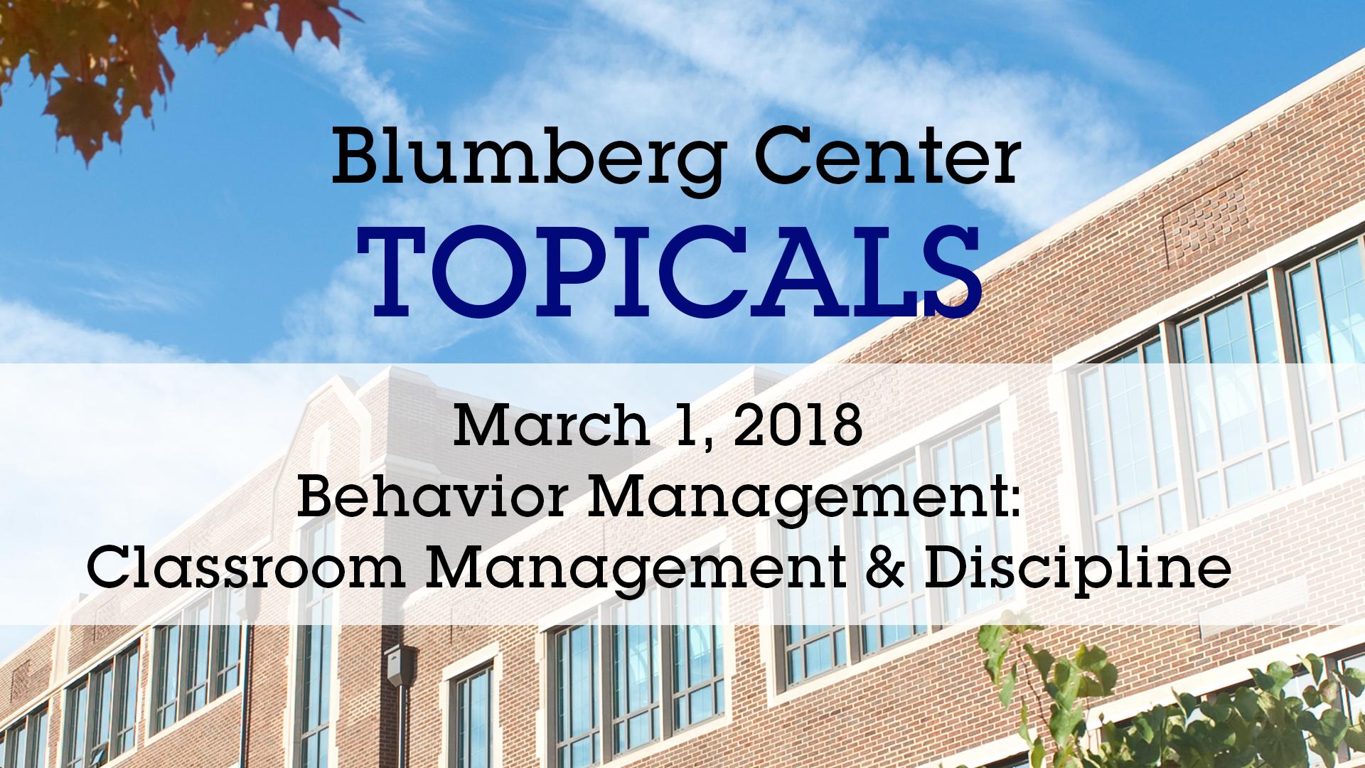 Blumberg Center Topicals Behavior Management