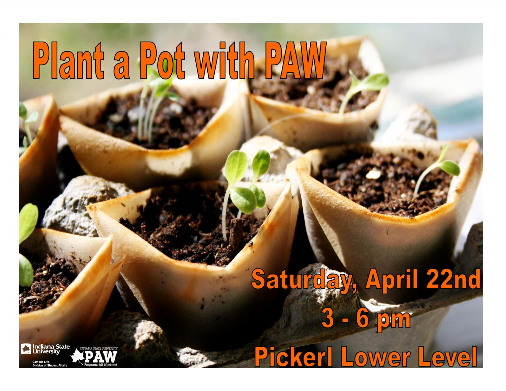 Plant a pot with PAW