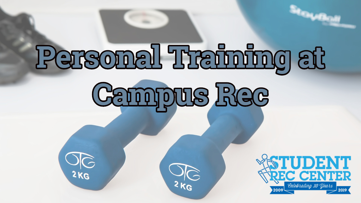 Personal Training at Campus Recreation