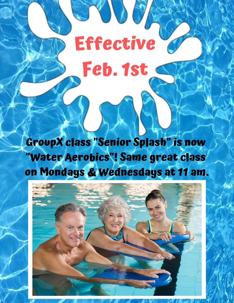 GroupX Sr Splash is now Water Aerobics 1Feb2019