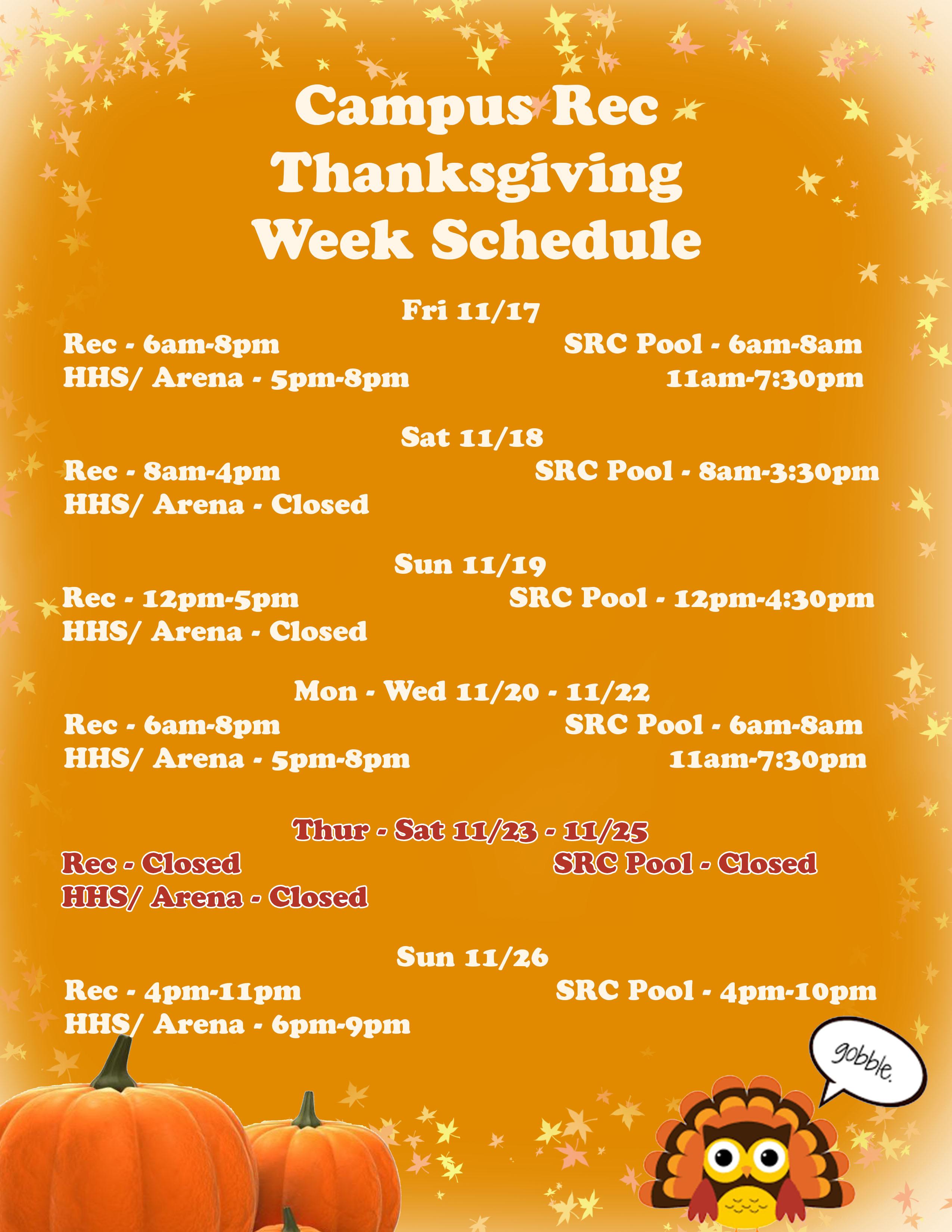 Campus Rec Thanksgiving Week 2017 Schedule Updated