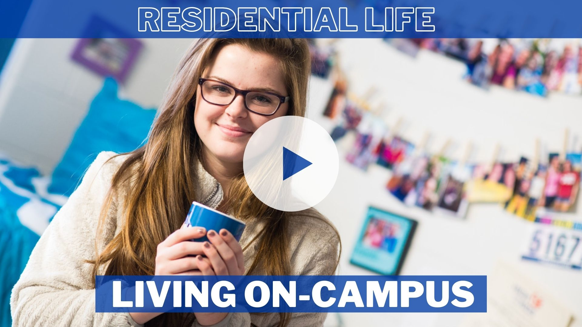 Living On-Campus (Residential Life)