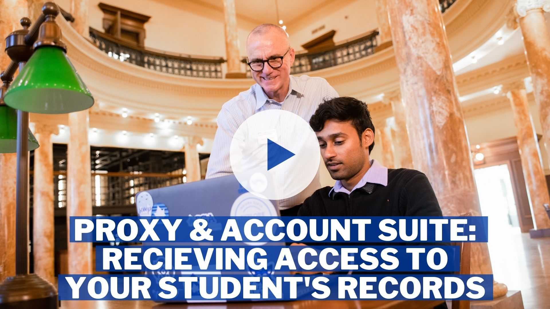 Proxy & Account Suite - Receiving Access to Your Student's Records