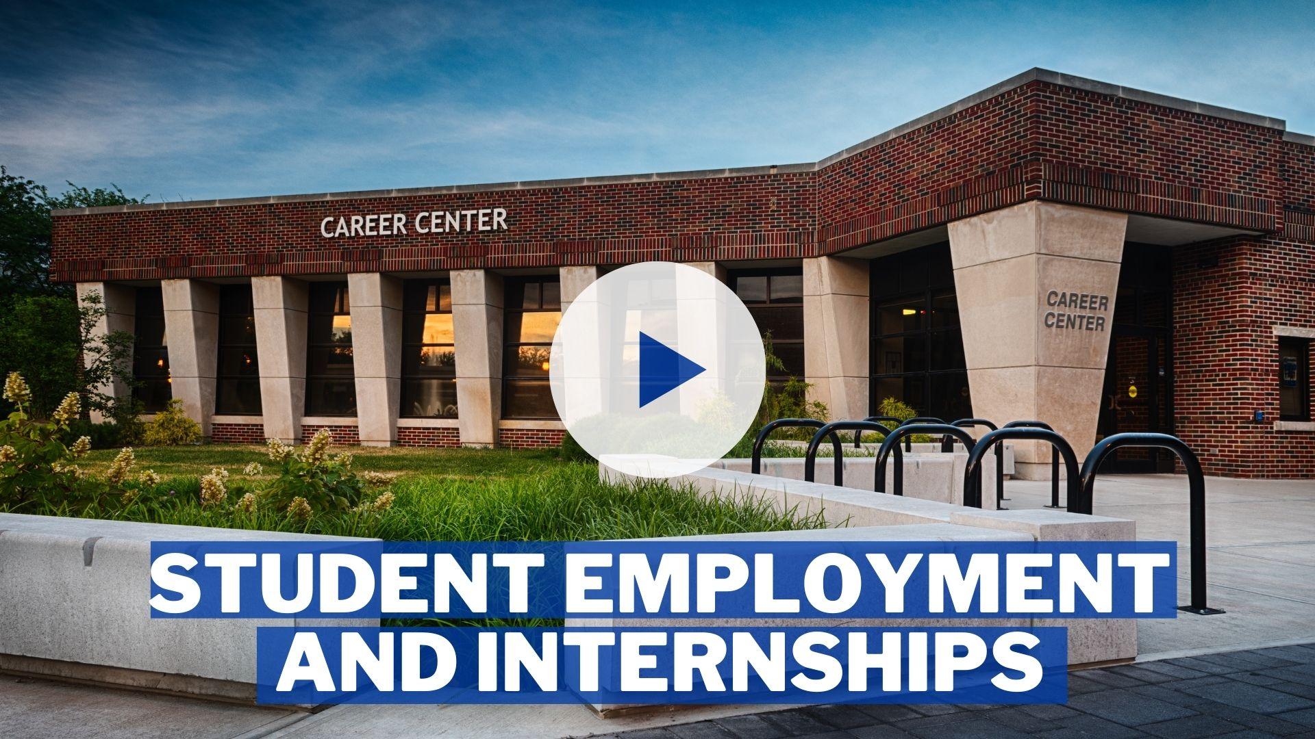 Student Employment and Internships