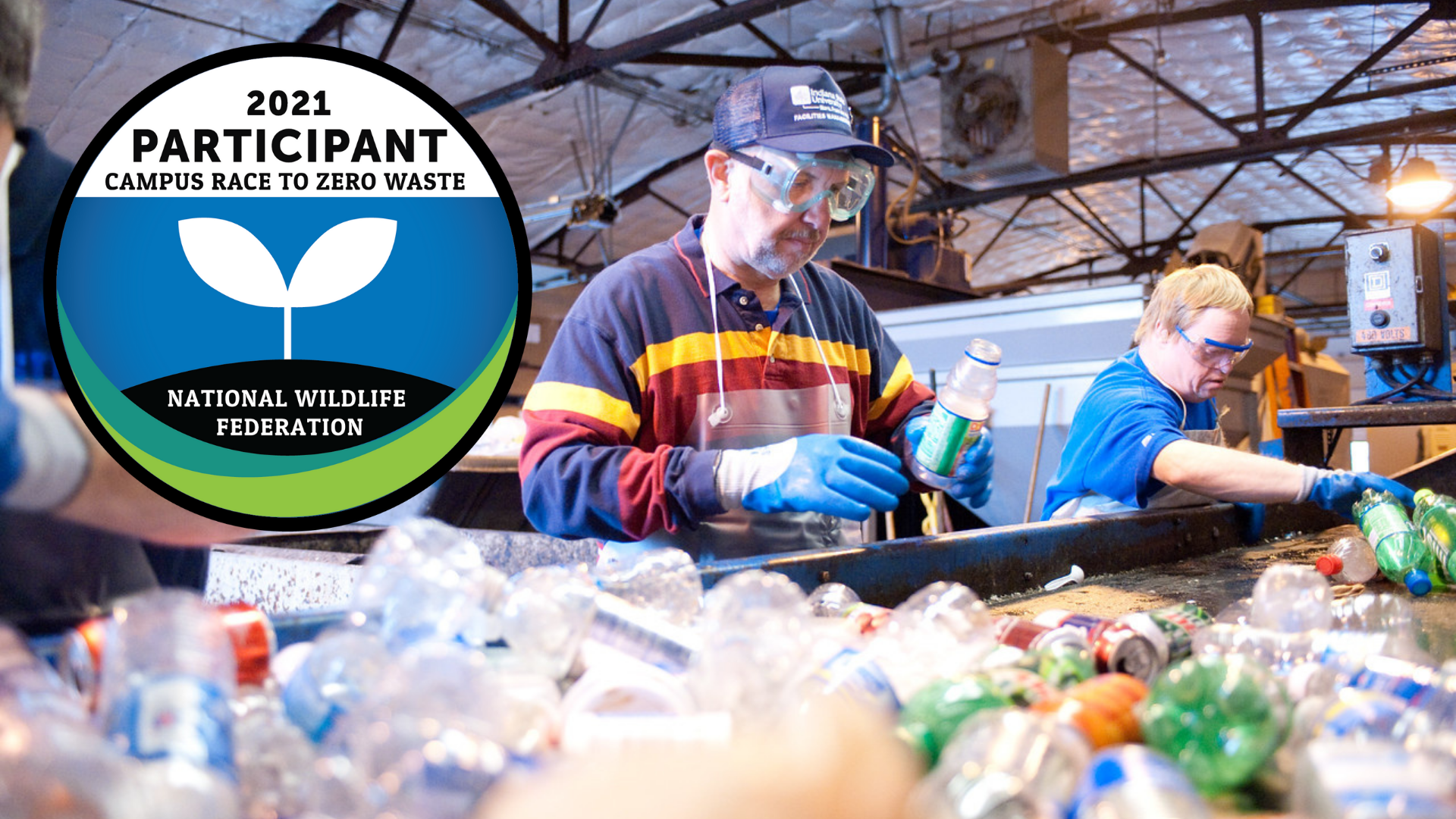 Man sorting recyclable commodities with safety glasses and gloves, and the Campus Race to Zero Waste logo