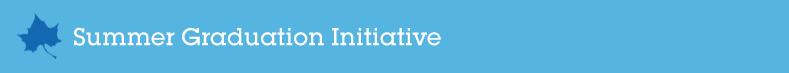 Summer_Graduation_Initiative_Banner
