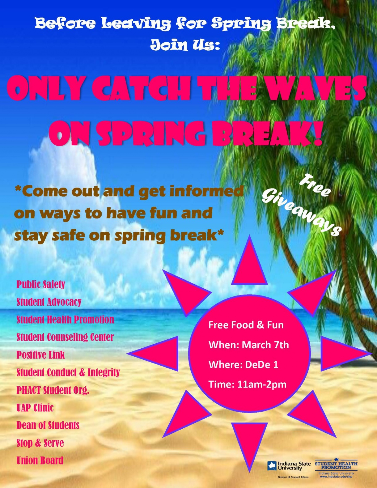 Catch Only the Waves on Spring Break Spring 2018