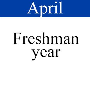April Freshman Year