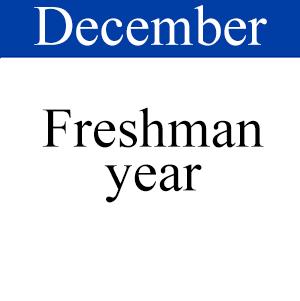 December Freshman Year