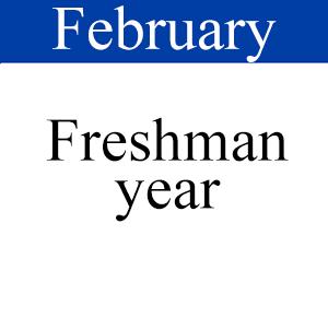 February Freshman Year