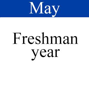 May Freshman Year